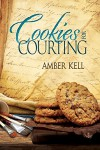 Cookies for Courting (Tales of the Curious Cookbook) - Amber Kell