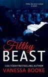 Filthy Beast (Filthy Fairy Tales, #1) - Vanessa Booke