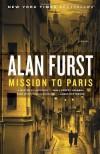 By Alan Furst - Mission to Paris: A Novel (5.5.2013) - Alan Furst