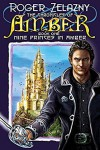 Nine Princes in Amber - Roger Zelazny