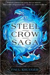Steel Crow Saga - Paul Krueger