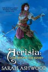 Aerisia: Land Beyond the Sunset - Sarah Ashwood