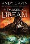 The Darkening Dream - Andy Gavin