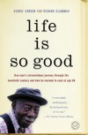 Life is So Good - George Dawson