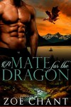A Mate for the Dragon - Zoe Chant