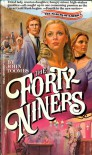 The Forty-Niners - John Toombs