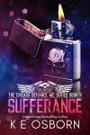 Sufferance (The Chicago Defiance MC Series Book 4) Kindle Edition - K.E. Osborn