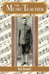 The Music Teacher - Bob Sennett