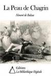 La Peau de chagrin - Honoré de Balzac