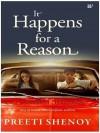 It Happens for a Reason - Preeti Shenoy
