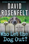 Who Let the Dog Out? (An Andy Carpenter Novel) - David Rosenfelt