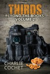 THIRDS Beyond the Books: Volume 2 - Charlie Cochet
