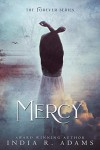 Mercy (Forever #3) - India R. Adams