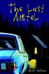 The Last Motel - Brett McBean, Brian Keene