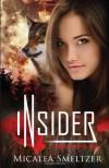 Insider - Micalea Smeltzer
