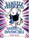 Hamster Princess: Harriet the Invincible - Ursula Vernon