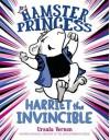 Hamster Princess: Harriet the Invincible - Ursula Vernon