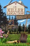 A Killer Location: A Home Sweet Home Mystery - Sarah T. Hobart