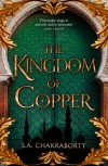 The Kingdom of Copper - Suman Chakraborty