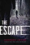 The Escape - Hannah Jayne