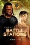 Battle Stations (Alliances Book 2) - Chris T. Kat