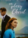 Na plaży Chesil (film + książka) - praca zbiorowa
