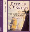 The Aubrey-Maturin Chronicles, Volume II - Robert Hardy, Patrick O'Brian