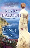 Only a Kiss - Mary Balogh, Rosalyn Landor