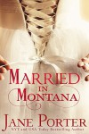 Married in Montana (Paradise Valley Ranch Book 2) - Jane Porter