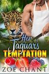 Her Jaguar's Temptation - Zoe Chant