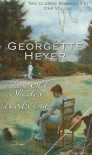 These Old Shades / Devil's Cub - Georgette Heyer