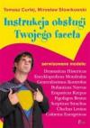 Instrukcja obsługi twojego faceta - Mirosław Słowikowski, Tomasz Curlej