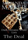 Dark Dreams White Lies #3: The Deal (Stafford Erotic Romance Trilogy) - Miranda Mailer