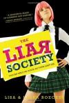 The Liar Society - Lisa Roecker;Laura Roecker