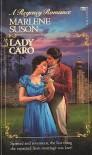 Lady Caro - Marlene Suson
