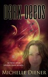 Dark Deeds (Class 5 Series Book 2) - Michelle Diener