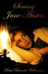 Sensing Jane Austen - Kerri Bennett Williamson