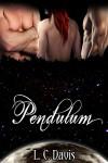 Pendulum - L.C. Davis