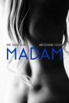 Madam (Underground Series) - Anne-Marie Jean, Sandra Rychel, Melanie Wand, Pete Lavender