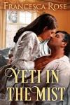 YETI IN THE MIST: A Victorian Secret Romance - Francesca Rose, Frankie Robertson