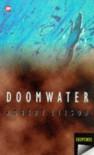 Doomwater (Telaga Petaka) - Robert Leeson