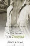 'Tis the Season to be Tempted (Entangled Indulgence) - Aimee Carson