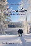 Juli und Lars: Winterhimmel-Reihe - Christina McKay