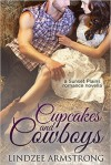 Cupcakes and Cowboys (Sunset Plains Romance Book 1) - Lindzee Armstrong