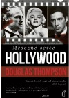Mroczne serce Hollywood - Douglas Thompson