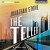 The Teller - Jonathan Stone, Karen Peakes