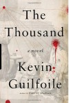 The Thousand - Kevin Guilfoile