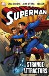 Superman: Strange Attractors (Superman) - Gail Simone, John Byrne, Nelson, Dan Abnett