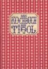 Das Kochbuch Aus Tirol -