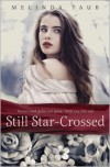 Still Star-Crossed - Melinda Taub